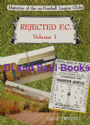 Rejected FC (Volume 1), by Dave Twydell